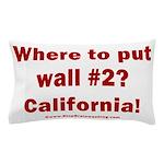 Wall #2? California! Pillow Case