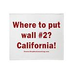 Wall #2? California! Throw Blanket