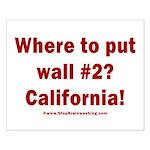 Wall #2? California! Small Poster