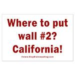 Wall #2? California! Large Poster