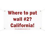 Wall #2? California! Banner