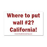 Wall #2? California! Car Magnet 20 x 12