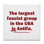 Antifa is Fascist! Duh! Tile Coaster