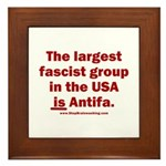 Antifa is Fascist! Duh! Framed Tile