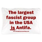 Antifa is Fascist! Duh! Pillow Case