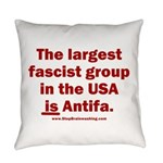 Antifa is Fascist! Duh! Everyday Pillow