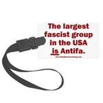 Antifa is Fascist! Duh! Large Luggage Tag