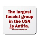 Antifa is Fascist! Duh! Mousepad