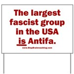 Antifa is Fascist! Duh! Yard Sign