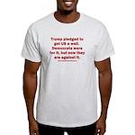 Trump pledged a wall Light T-Shirt