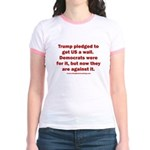 Trump pledged a wall Jr. Ringer T-Shirt