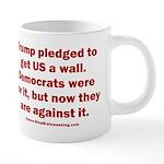 Trump pledged a wall 20 oz Ceramic Mega Mug