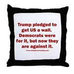 Trump pledged a wall Throw Pillow
