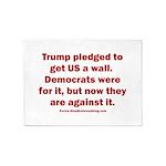 Trump pledged a wall 5'x7'Area Rug