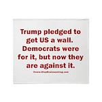 Trump pledged a wall Throw Blanket