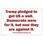 Trump pledged a wall Large Poster
