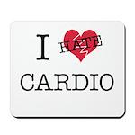 i hate cardio Mousepad
