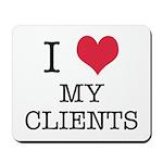 I Heart My Clients Mousepad
