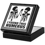 I Found This Humerus Keepsake Box