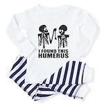 I Found This Humerus Toddler Pajamas