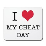 I Heart My Cheat Day Mousepad