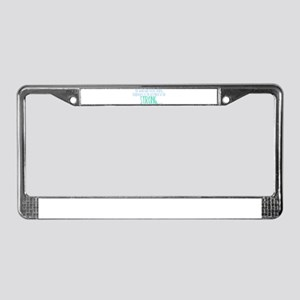 The Weak can Never Forgive License Plate Frame