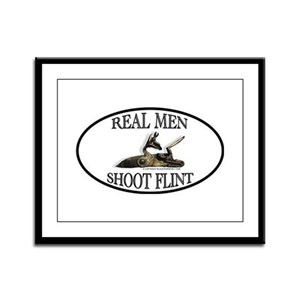 Real Men Shoot Flint Framed Panel Print