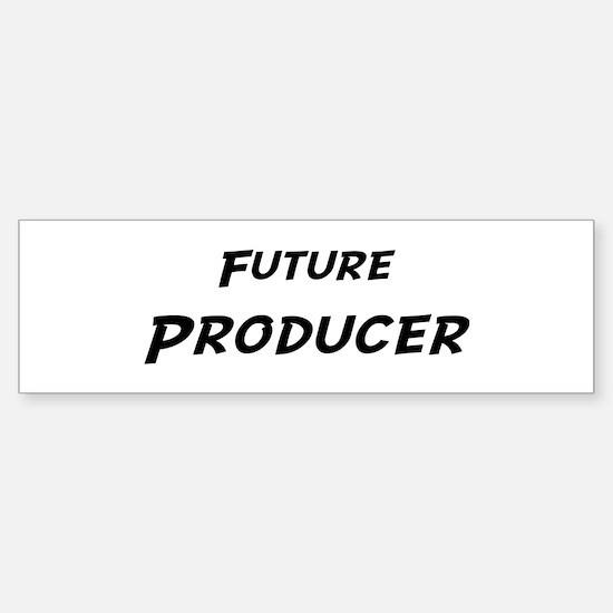 Future Producer Bumper Bumper Bumper Sticker
