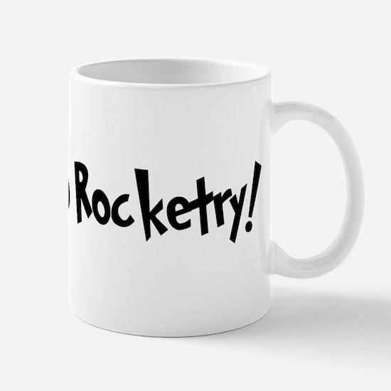 Addicted to Rocketry Mug