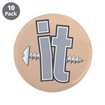 "Screw it 3.5"" Button (10 pack)"