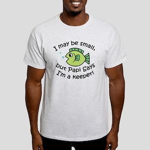 Papi Says I'm a Keeper Light T-Shirt