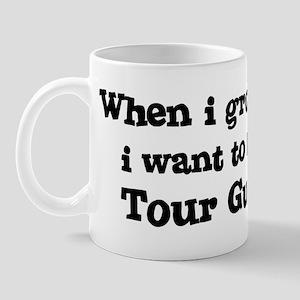 Be A Tour Guide Mug