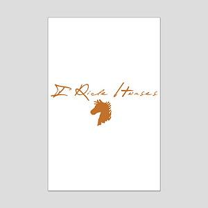 I Ride Horse Mini Poster Print