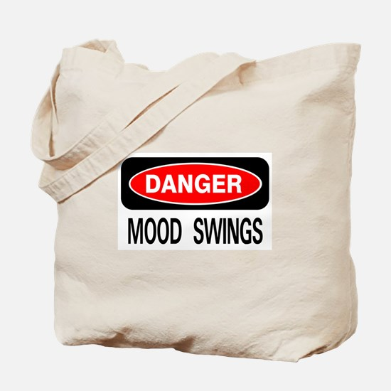 Danger Mood Swings Tote Bag