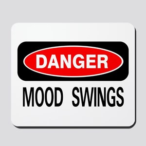 Danger Mood Swings Mousepad