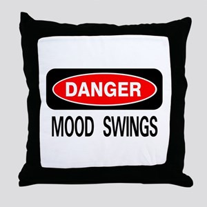 Danger Mood Swings Throw Pillow