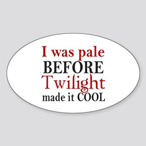 I Was Pale Before Oval Sticker