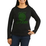 Give Life. Be A Donor. Women's Long Sleeve Dark T-