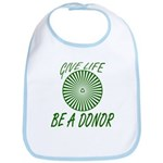 Give Life. Be A Donor. Bib