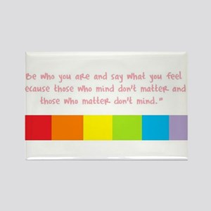 Be who you are Rectangle Magnet