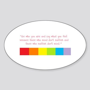 Be who you are Oval Sticker