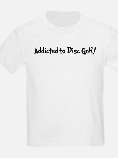 Addicted to Disc Golf Kids T-Shirt