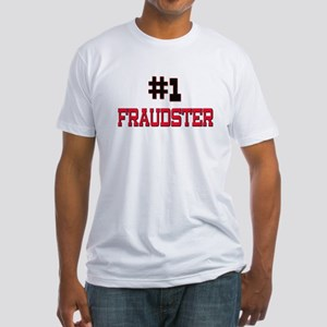 Number 1 FRAUDSTER Fitted T-Shirt