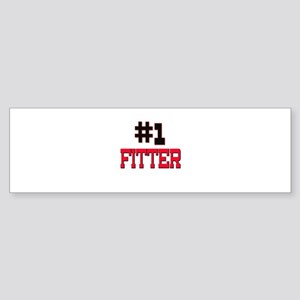 Number 1 FITTER Bumper Sticker