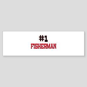 Number 1 FISHERMAN Bumper Sticker