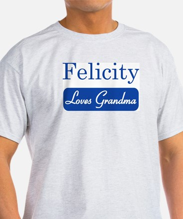 Felicity loves grandma T-Shirt