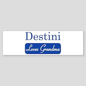Destini loves grandma Bumper Sticker