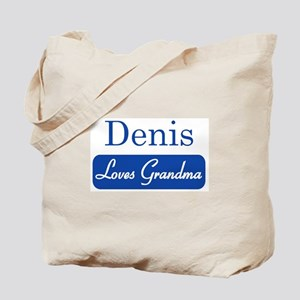 Denis loves grandma Tote Bag