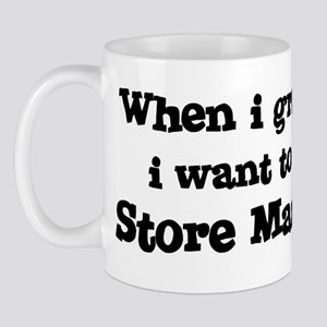 Be A Store Manager Mug