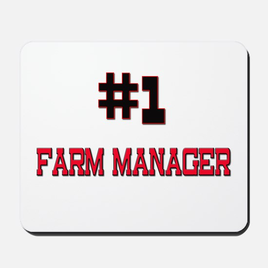 Number 1 FARM MANAGER Mousepad